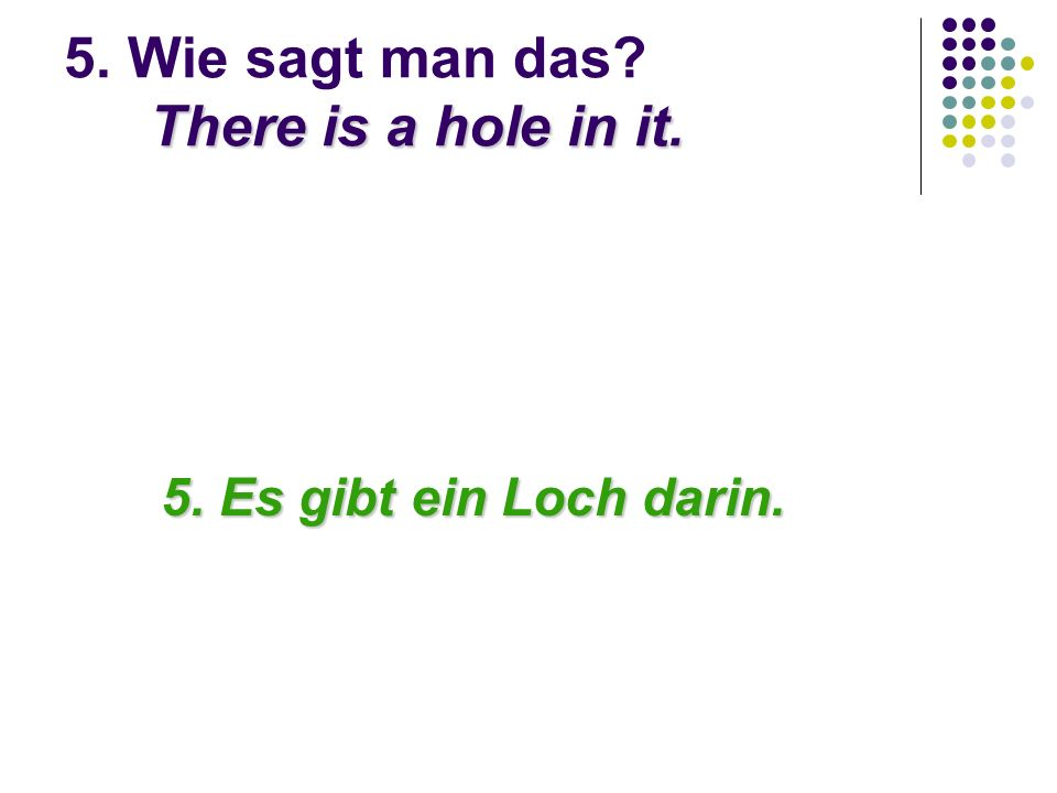 14.Wie sagt man: What can you play with it? Was kann man damit spielen?