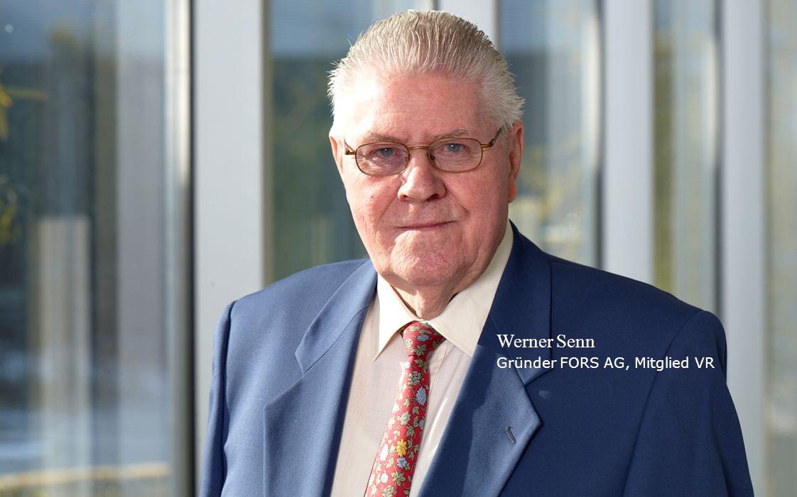10 Stand 05.2013 Werner Senn Gründer FORS AG, Mitglied VR