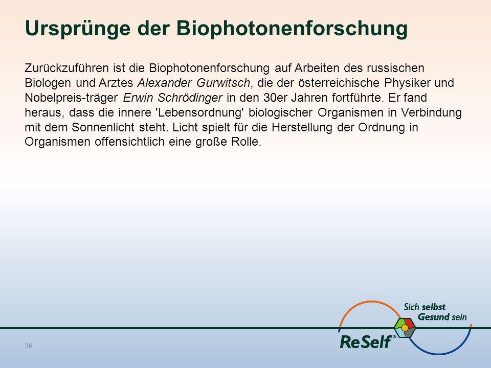 Ursprünge der Biophotonenforschung Zurückzuführen ist die Biophotonenforschung auf Arbeiten des russischen Biologen und Arztes Alexander Gurwitsch, di
