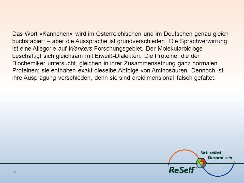 Das Wort »Kännchen« wird im Österreichischen und im Deutschen genau gleich buchstabiert – aber die Aussprache ist grundverschieden. Die Sprachverwirru
