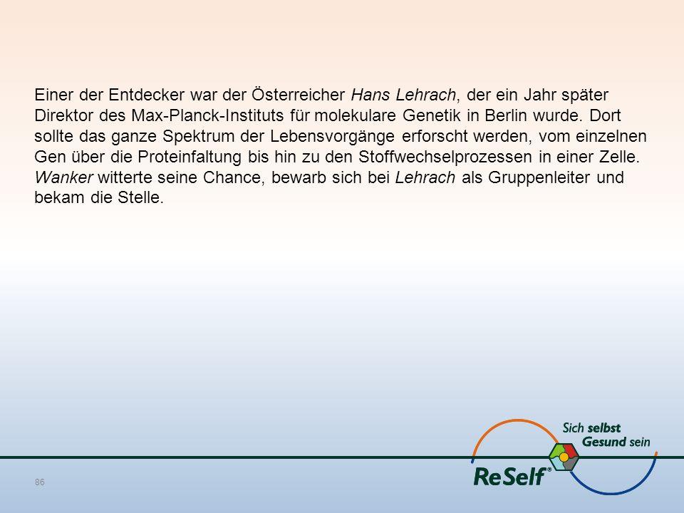Einer der Entdecker war der Österreicher Hans Lehrach, der ein Jahr später Direktor des Max-Planck-Instituts für molekulare Genetik in Berlin wurde. D