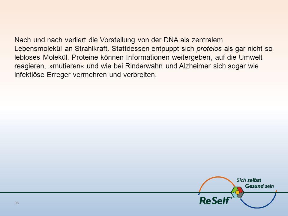 Nach und nach verliert die Vorstellung von der DNA als zentralem Lebensmolekül an Strahlkraft. Stattdessen entpuppt sich proteios als gar nicht so leb