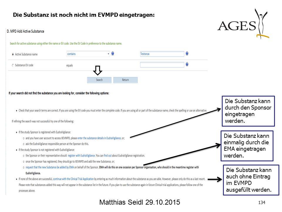 Matthias Seidl 29.10.2015 Die Substanz kann durch den Sponsor eingetragen werden.