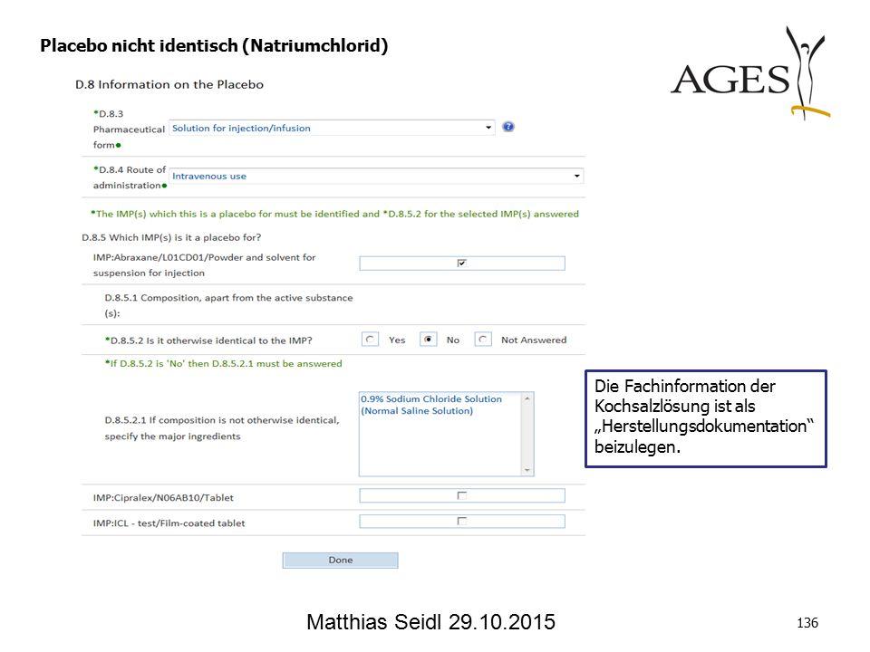 """Matthias Seidl 29.10.2015 Die Fachinformation der Kochsalzlösung ist als """"Herstellungsdokumentation beizulegen."""