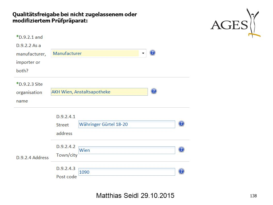Matthias Seidl 29.10.2015 138 Qualitätsfreigabe bei nicht zugelassenem oder modifiziertem Prüfpräparat: