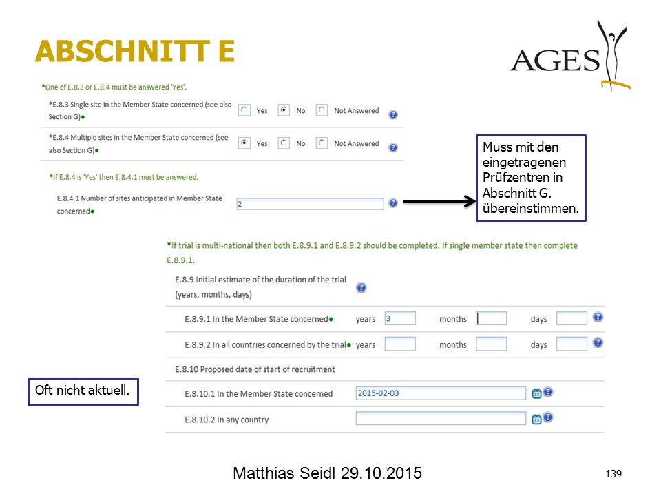 Matthias Seidl 29.10.2015 ABSCHNITT E Muss mit den eingetragenen Prüfzentren in Abschnitt G.