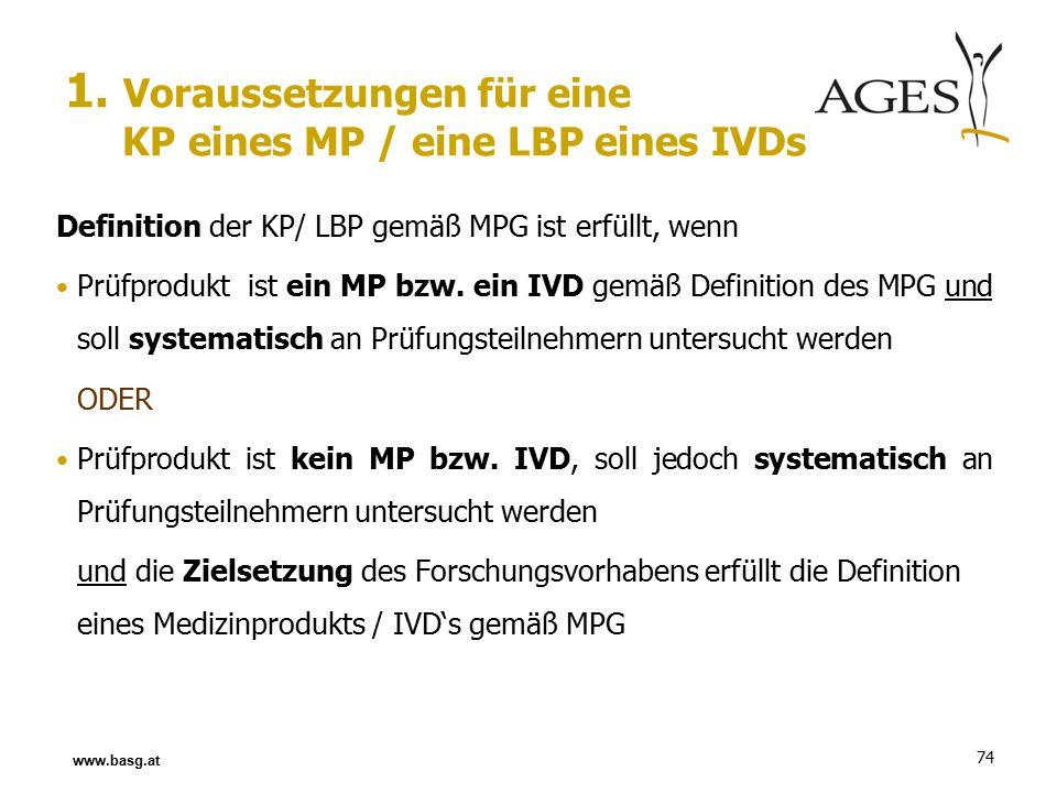 74 Definition der KP/ LBP gemäß MPG ist erfüllt, wenn Prüfprodukt ist ein MP bzw.