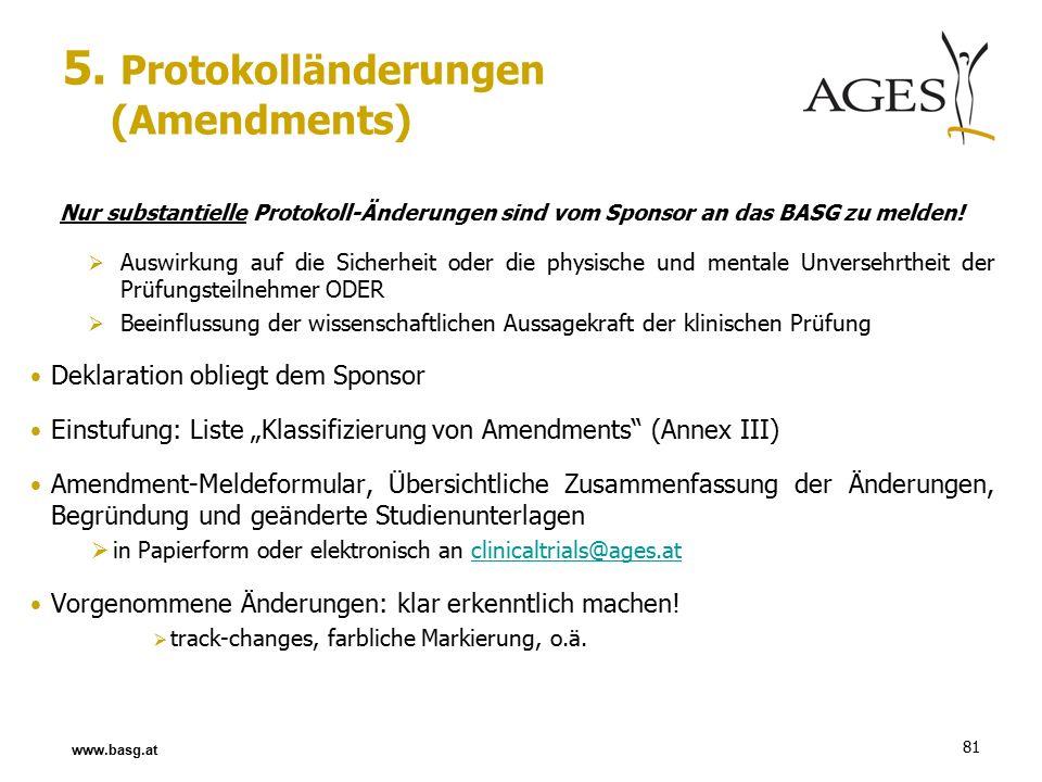 81 Nur substantielle Protokoll-Änderungen sind vom Sponsor an das BASG zu melden.