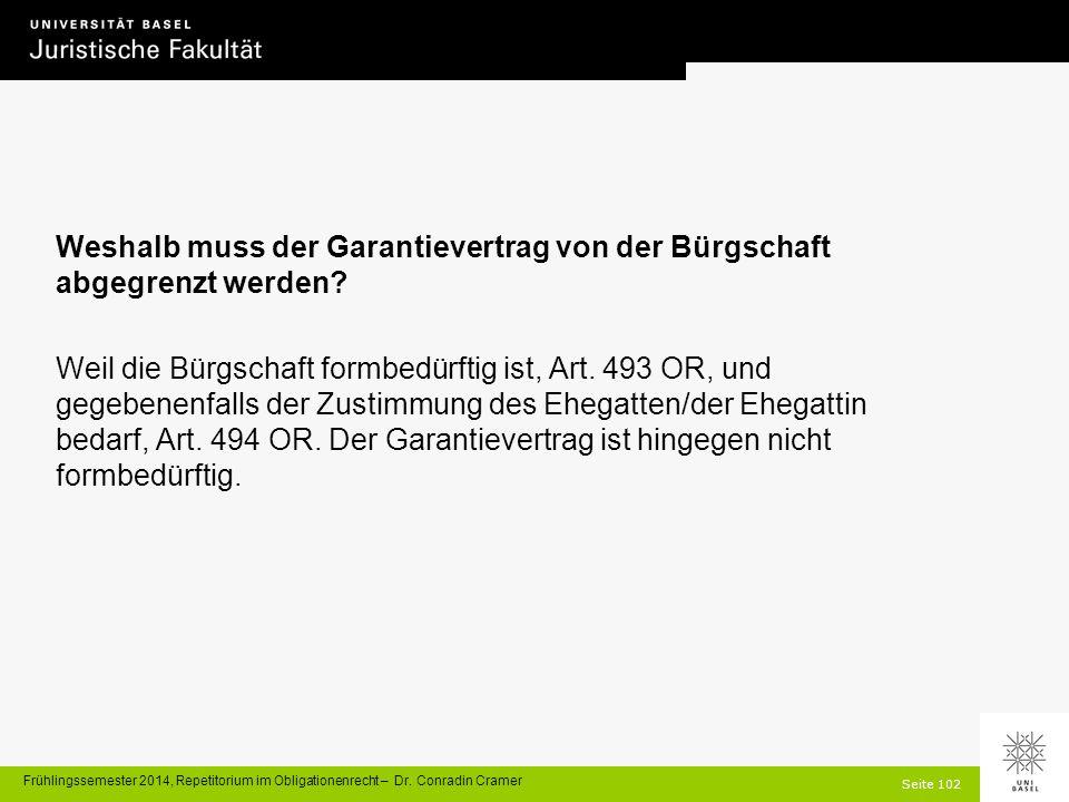 Seite 102 Frühlingssemester 2014, Repetitorium im Obligationenrecht – Dr.