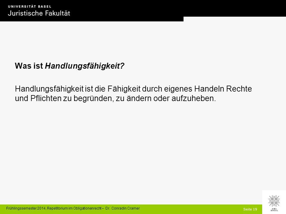 Seite 19 Frühlingssemester 2014, Repetitorium im Obligationenrecht – Dr.