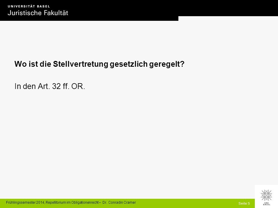 Seite 5 Frühlingssemester 2014, Repetitorium im Obligationenrecht – Dr.