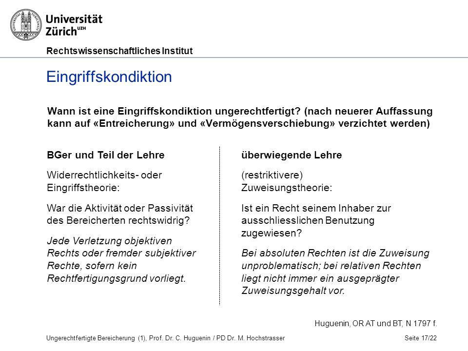 Rechtswissenschaftliches Institut Seite 17/22 Huguenin, OR AT und BT, N 1797 f.