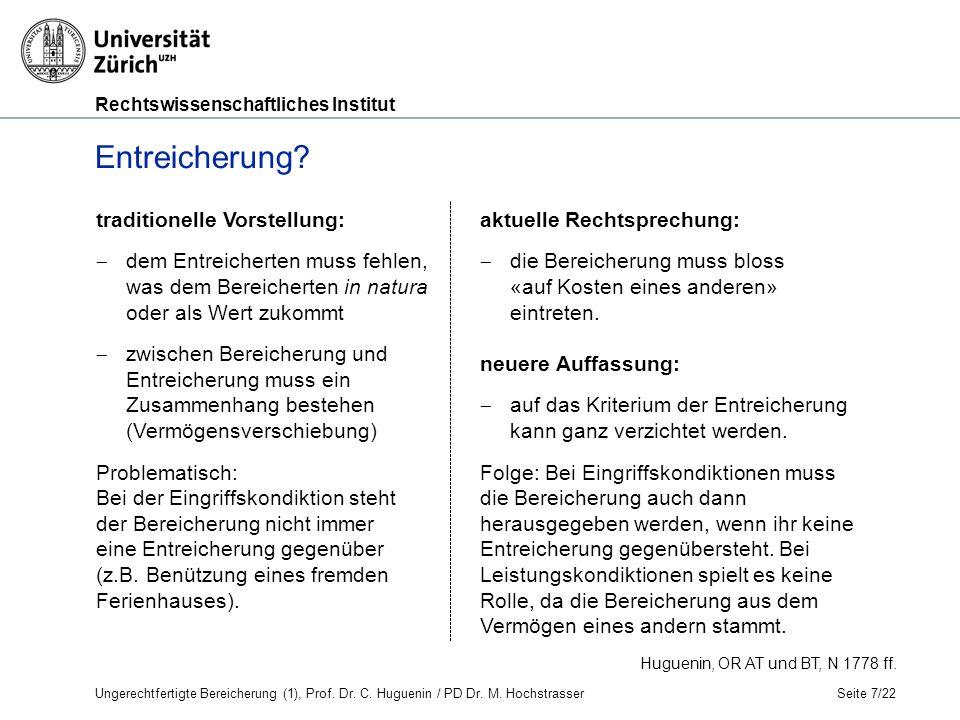 Rechtswissenschaftliches Institut Seite 7/22 Huguenin, OR AT und BT, N 1778 ff.