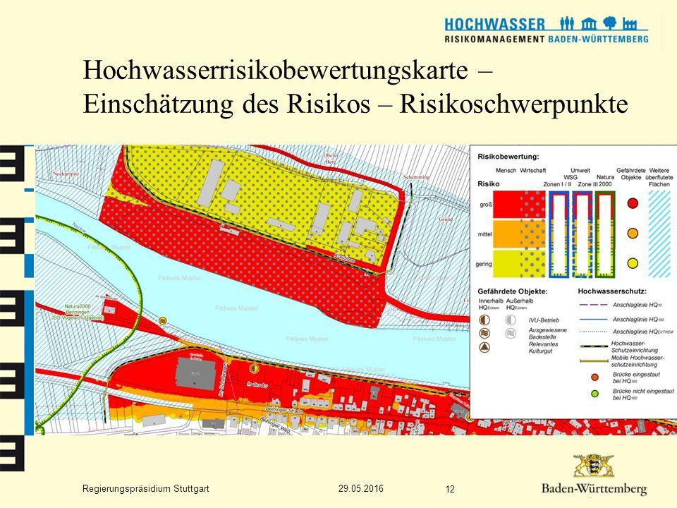 Regierungspräsidium Stuttgart Hochwasserrisikobewertungskarte – Einschätzung des Risikos – Risikoschwerpunkte 29.05.2016 12