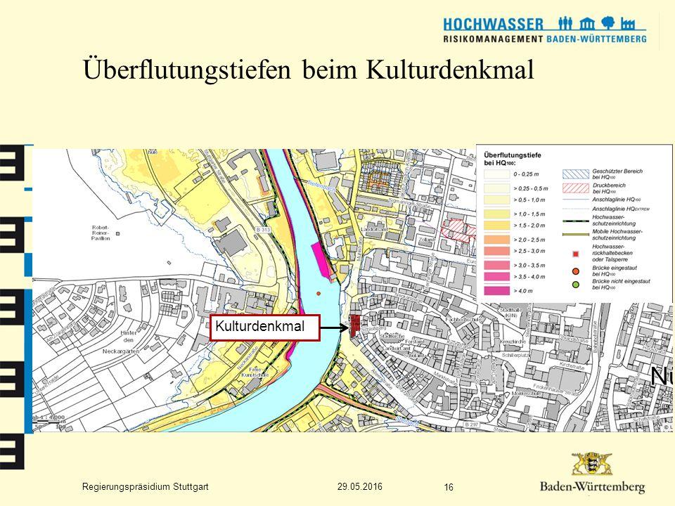 Regierungspräsidium Stuttgart Überflutungstiefen beim Kulturdenkmal 29.05.2016 16 Kulturdenkmal