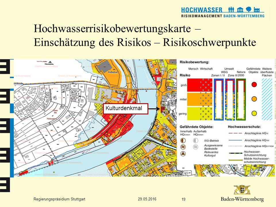Regierungspräsidium Stuttgart Hochwasserrisikobewertungskarte – Einschätzung des Risikos – Risikoschwerpunkte 29.05.2016 19 Kulturdenkmal