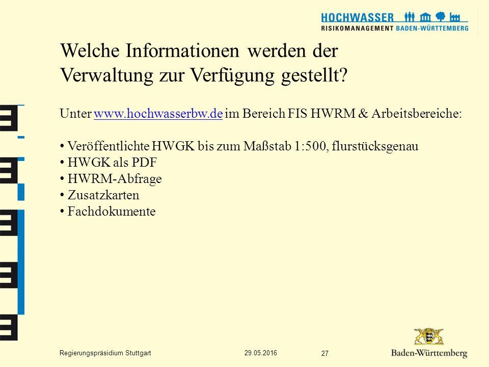 Regierungspräsidium Stuttgart Welche Informationen werden der Verwaltung zur Verfügung gestellt.