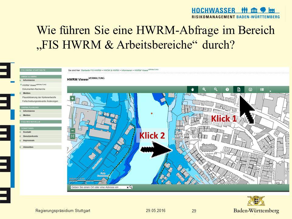 """Regierungspräsidium Stuttgart Wie führen Sie eine HWRM-Abfrage im Bereich """"FIS HWRM & Arbeitsbereiche durch."""