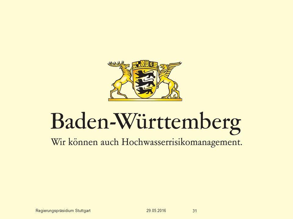 Regierungspräsidium Stuttgart 29.05.2016 31