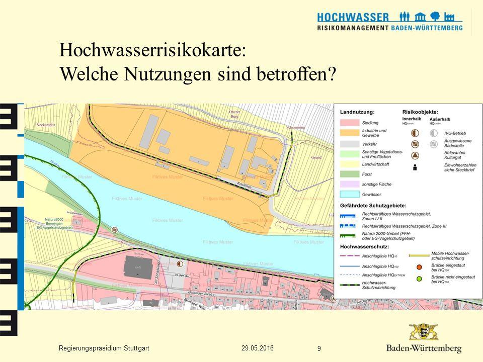 Regierungspräsidium Stuttgart Hochwasserrisikokarte: Welche Nutzungen sind betroffen 29.05.2016 9