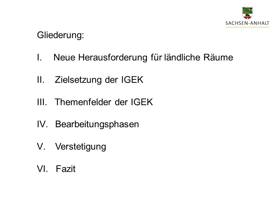 Gliederung: I. Neue Herausforderung für ländliche Räume II.