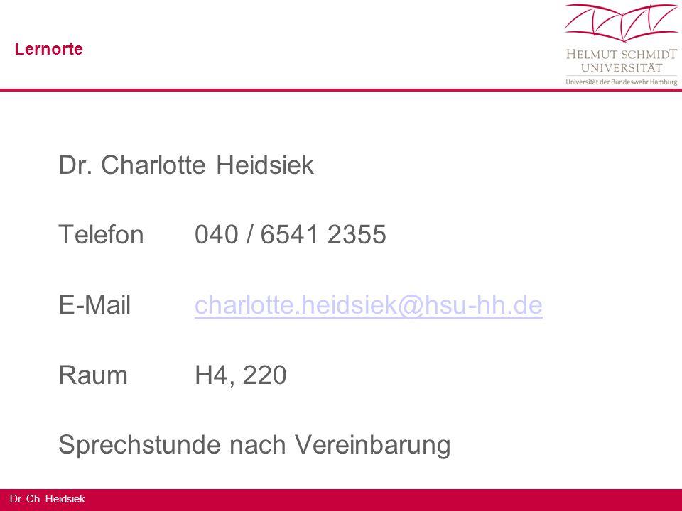 Dr. Ch. Heidsiek Dr. Charlotte Heidsiek Telefon040 / 6541 2355 E-Mailcharlotte.heidsiek@hsu-hh.decharlotte.heidsiek@hsu-hh.de RaumH4, 220 Sprechstunde