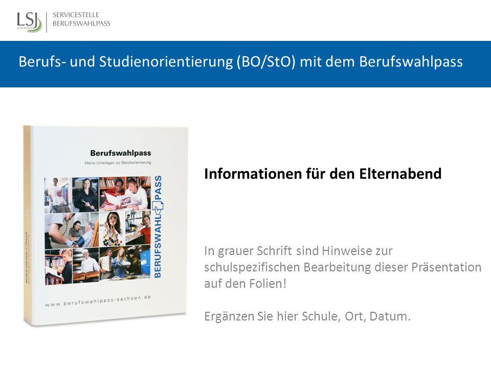 Der Berufswahlpass (BWP) ist ein Lern- und Arbeitsmaterial zur BO/StO für den Schüler ist in 13 Bundesländern im Einsatz wird in Regie der Schulen eingeführt wird von Schulpartnern in der BO/StO unterstützt und genutzt, z.