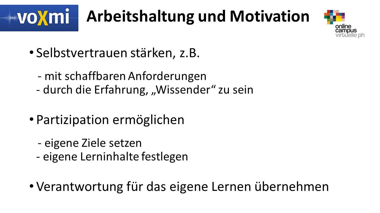 Arbeitshaltung und Motivation Selbstvertrauen stärken, z.B.