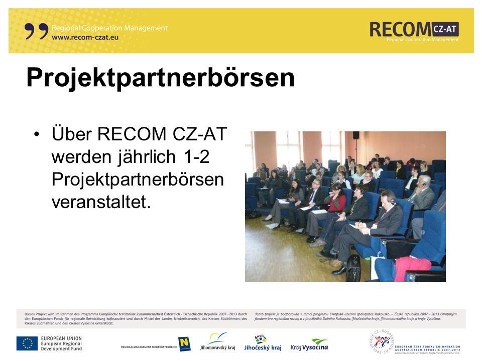 Projektpartnerbörsen Über RECOM CZ-AT werden jährlich 1-2 Projektpartnerbörsen veranstaltet.