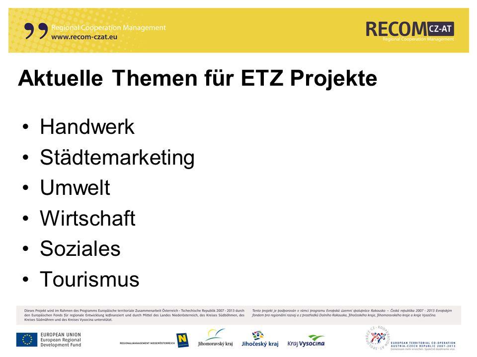 Aktuelle Themen für ETZ Projekte Handwerk Städtemarketing Umwelt Wirtschaft Soziales Tourismus