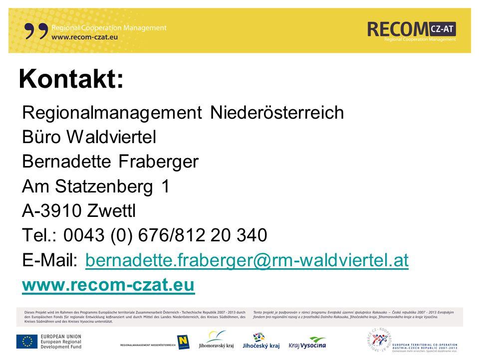 Kontakt: Regionalmanagement Niederösterreich Büro Waldviertel Bernadette Fraberger Am Statzenberg 1 A-3910 Zwettl Tel.: 0043 (0) 676/812 20 340 E-Mail: bernadette.fraberger@rm-waldviertel.atbernadette.fraberger@rm-waldviertel.at www.recom-czat.eu