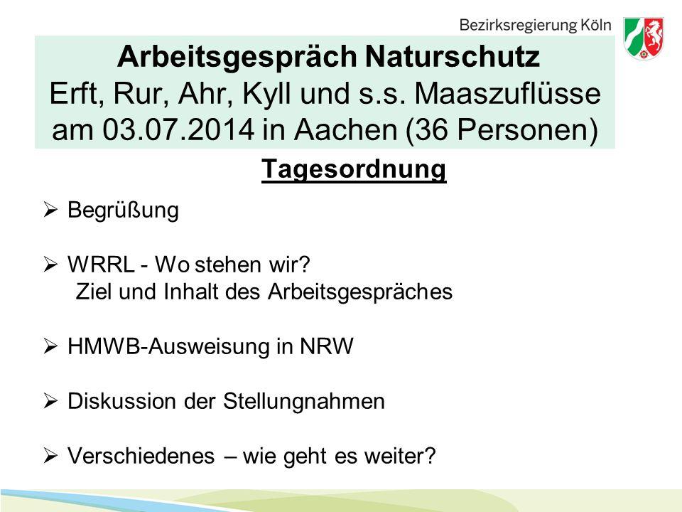 Arbeitsgespräch Naturschutz Erft, Rur, Ahr, Kyll und s.s.