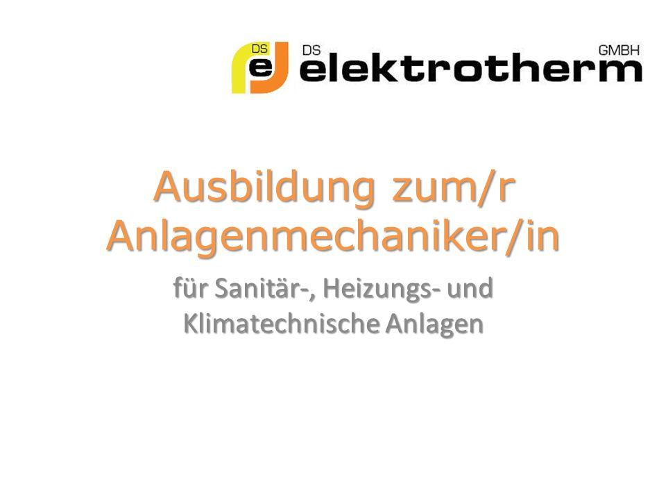 Ausbildung zum/r Anlagenmechaniker/in für Sanitär-, Heizungs- und Klimatechnische Anlagen