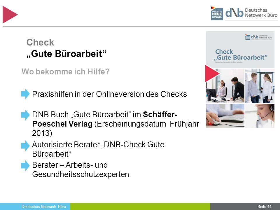 """Deutsches Netzwerk Büro Wo bekomme ich Hilfe? Praxishilfen in der Onlineversion des Checks DNB Buch """"Gute Büroarbeit"""" im Schäffer- Poeschel Verlag (Er"""