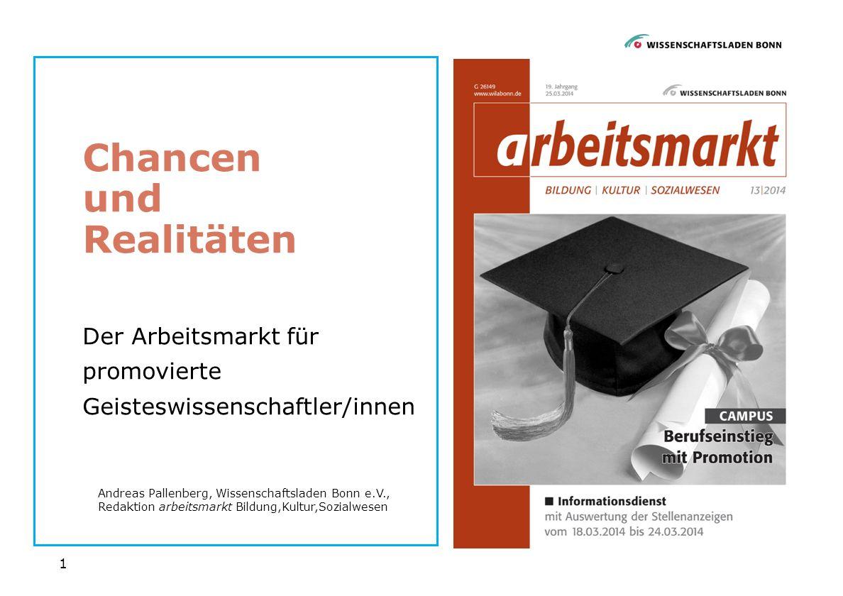 2 Tätigkeitsfelder für GeisteswissenschaftlerInnen arbeitsmarkt Bildung, Kultur, Sozialwesen 3.