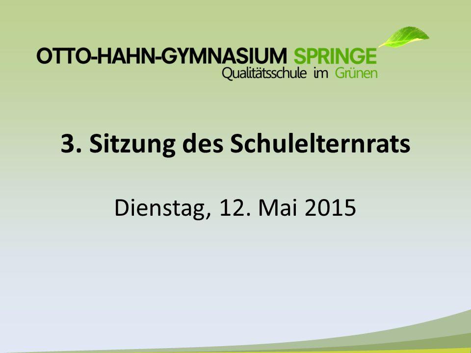 3. Sitzung des Schulelternrats Dienstag, 12. Mai 2015