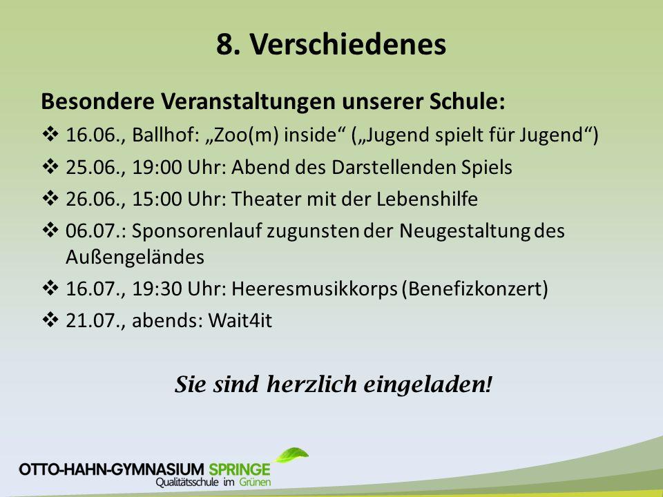 """8. Verschiedenes Besondere Veranstaltungen unserer Schule:  16.06., Ballhof: """"Zoo(m) inside"""" (""""Jugend spielt für Jugend"""")  25.06., 19:00 Uhr: Abend"""