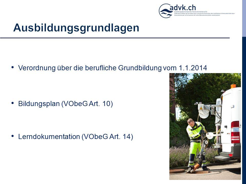 Verordnung über die berufliche Grundbildung vom 1.1.2014 Bildungsplan (VObeG Art.