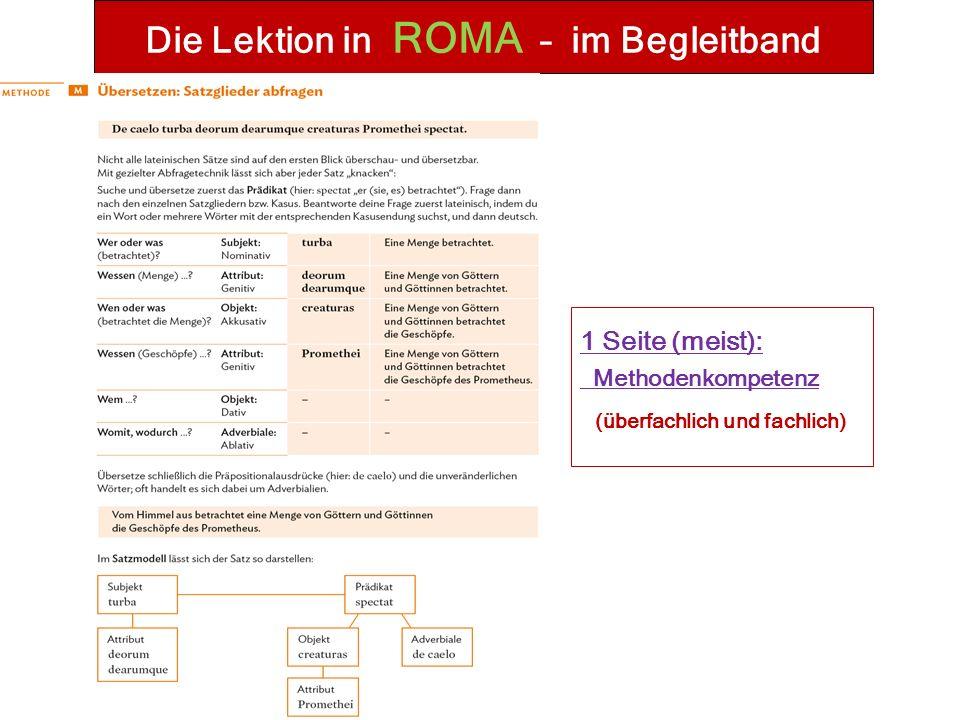 Die Lektion in ROMA – im Begleitband 1 Seite (meist): Methodenkompetenz (überfachlich und fachlich)