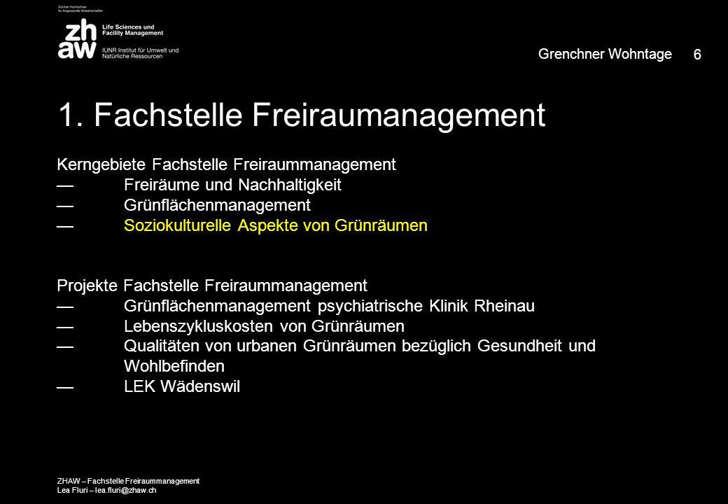 17 Grenchner Wohntage ZHAW – Fachstelle Freiraummanagement