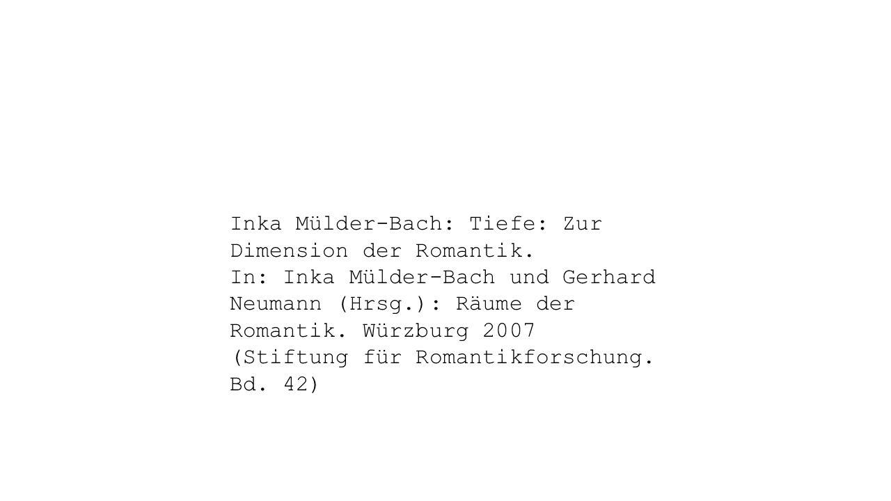 Inka Mülder-Bach: Tiefe: Zur Dimension der Romantik.