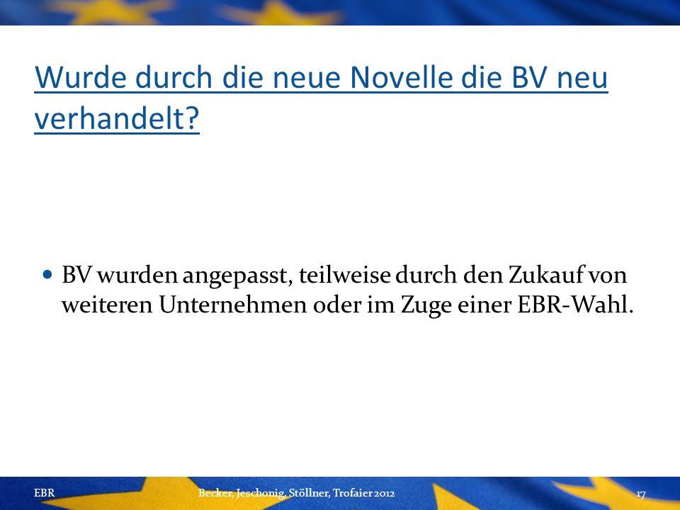 Wurde durch die neue Novelle die BV neu verhandelt.