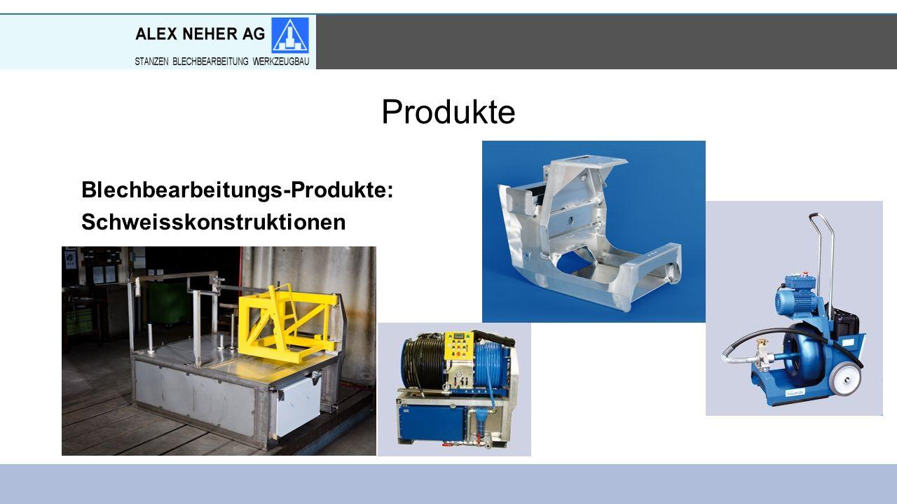 Produkte Blechbearbeitungs-Produkte: Schweisskonstruktionen