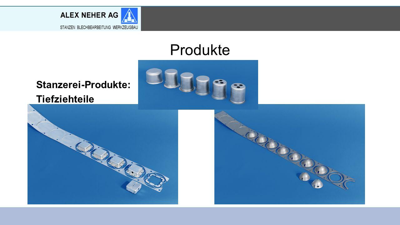 Produkte Stanzerei-Produkte: Tiefziehteile