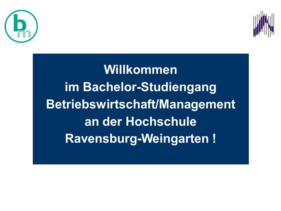 Willkommen im Bachelor-Studiengang Betriebswirtschaft/Management an der Hochschule Ravensburg-Weingarten !