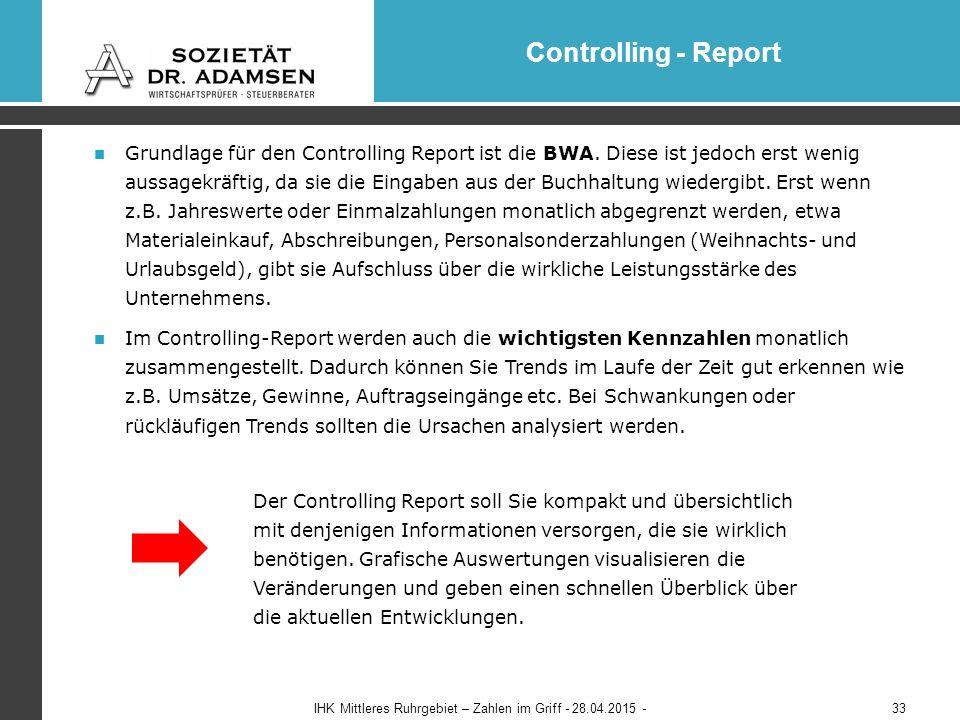 Grundlage für den Controlling Report ist die BWA.