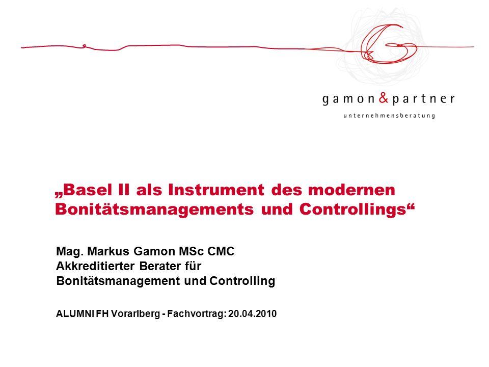 """Basel II als Instrument des modernen Bonitätsmanagements und Controllings Mag."