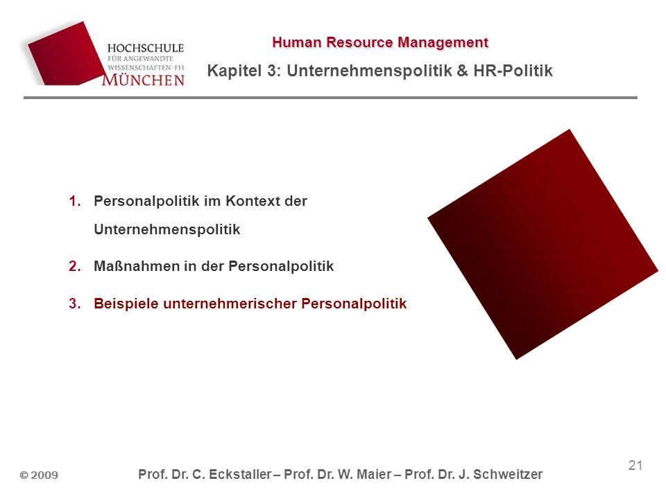 © 2009 Prof.Dr. C. Eckstaller – Prof. Dr. W. Maier – Prof.