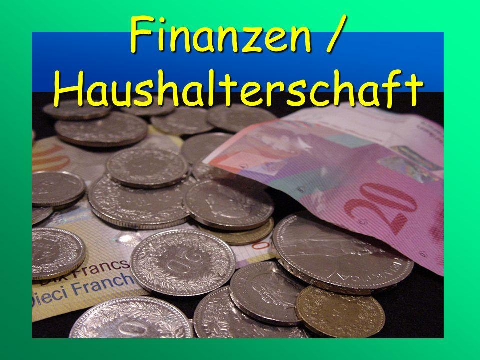 Finanzen / Haushalterschaft