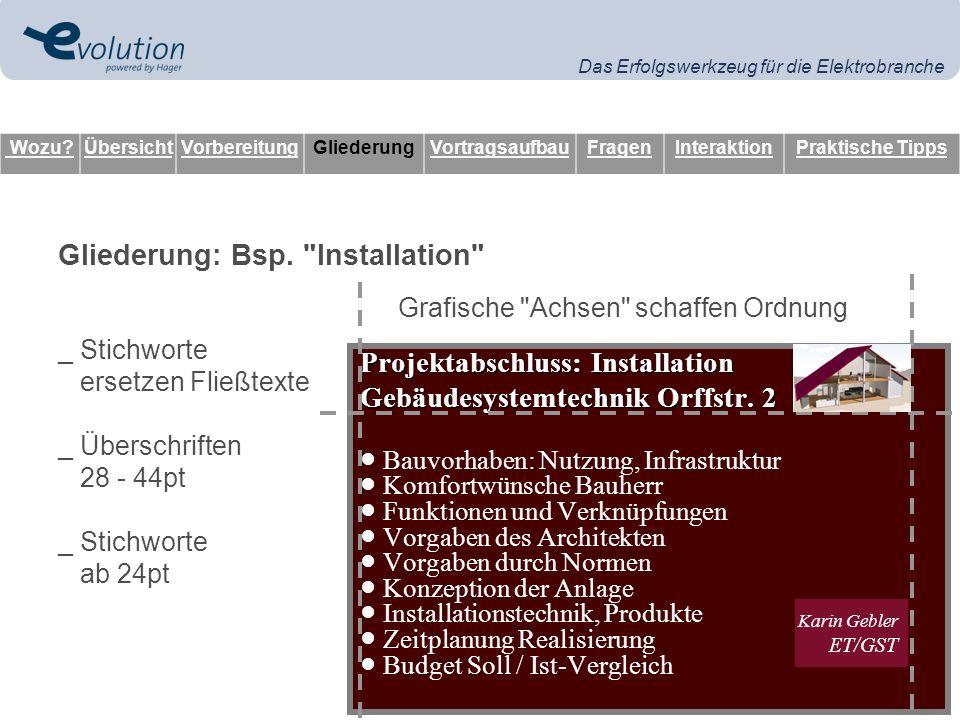 Das Erfolgswerkzeug für die Elektrobranche Gliederung: Bsp.